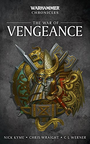 The War of Vengeance (Warhammer Chronicles) (English Edition ...