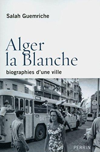 Alger la Blanche par Salah GUEMRICHE
