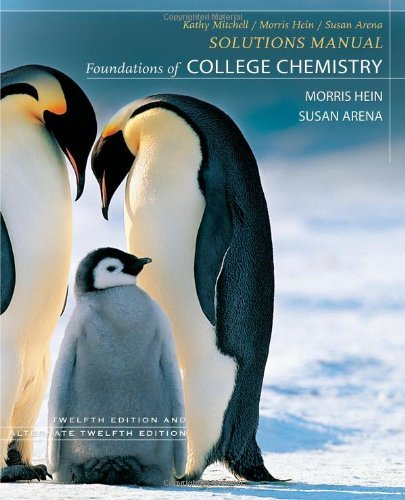 Foundations of College Chemistry, Student Solutions Manual by Morris Hein (2007-02-27)