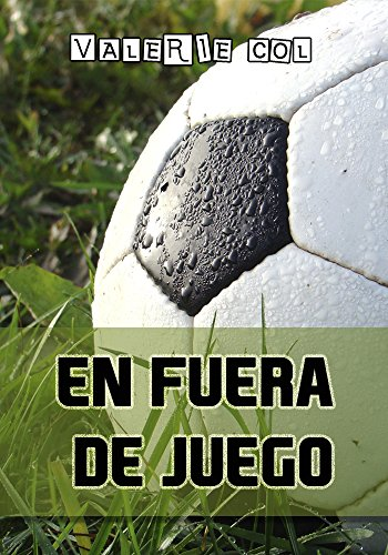 En fuera de juego (Spanish Edition)
