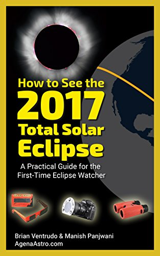 how-to-see-the-2017-total-solar-eclipse-a-practical-guide-for-the-first-time-eclipse-watcher-english