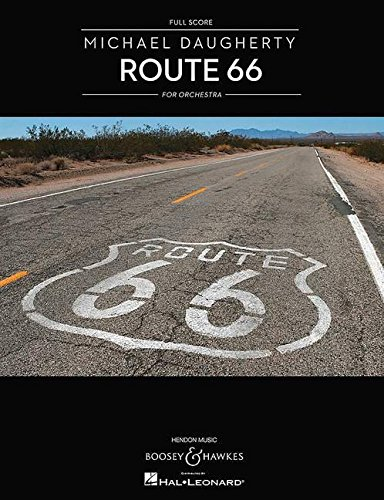 Michael Daugherty Route 66: For Orchestra: Full Score