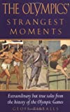 Produkt-Bild: The Olympics' Strangest Games: Extraordinary But True Tales from the History of the Olympic Games