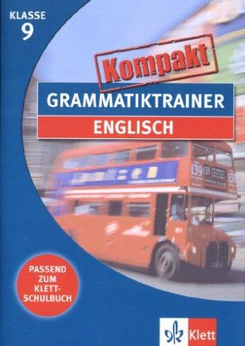 Grammatiktrainer kompakt: Englisch 9. Klasse