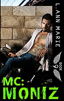 MC: Moniz: Book 9 by [Marie, L. Ann]