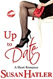 Up to Date (Better Date than Never Series Book 8) (English Edition)