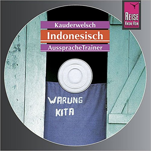 Reise Know-How Kauderwelsch AusspracheTrainer Indonesisch (Audio-CD): Kauderwelsch-CD