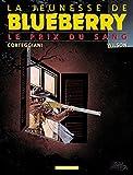 La Jeunesse de Blueberry, tome 9 - Le Prix du sang