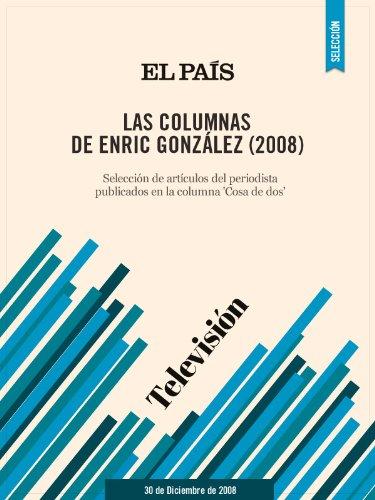 Las columnas de Enric González (2008) por Enric González