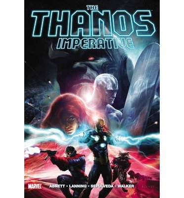 Portada del libro [(The Thanos Imperative)] [ By (author) Dan Abnett, By (artist) Andy Lanning, Illustrated by Brad Walker ] [September, 2011]