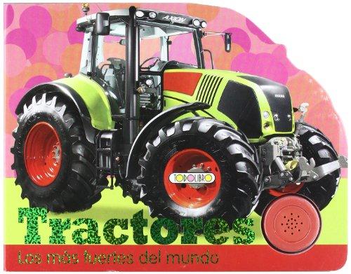 Tractores (Pulsa y pita) por Todolibro