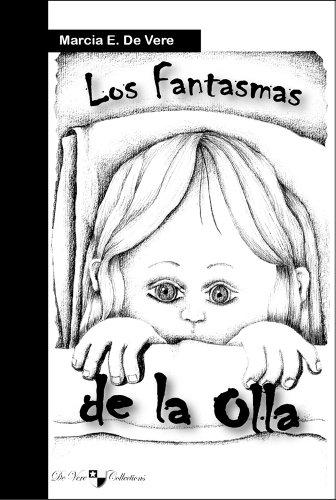 Los Fantasmas de la Olla por Marcia E De Vere