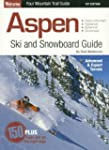 Aspen Ski and Snowboard Guide by Neal...