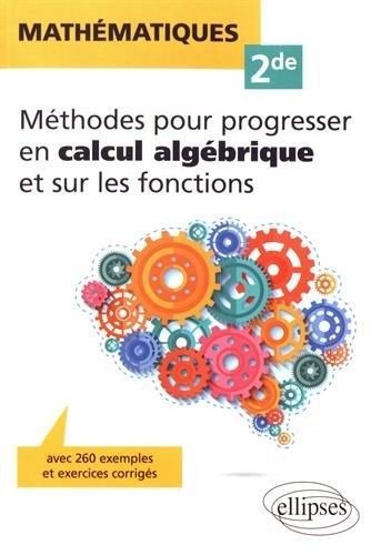 Mathématiques Seconde - Méthodes pour...