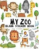 My Zoo Blank Sticker Book: Blank Sticker Book For Kids, Sticker Book Collecting Album: Volume 19