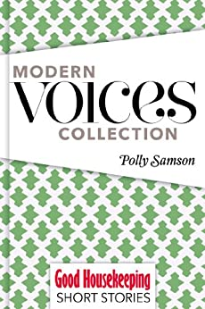 Polly Samson: Short Stories by [Samson, Polly]