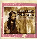 Songtexte von Laura Love - NēGrass