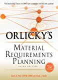 Orlicky's Material Requirements Planning, Third Edition (English Edition)