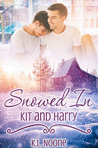 Snowed In: Kit and Harry (English Edition) -