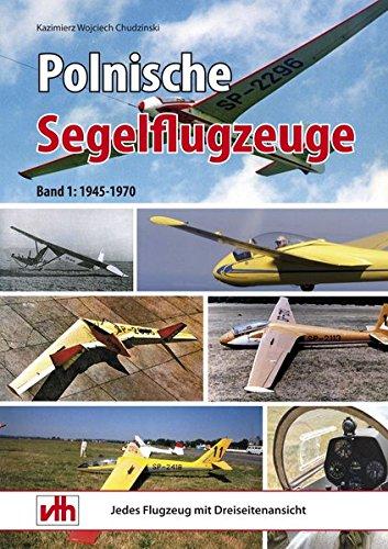 Price comparison product image Polnische Segelflugzeuge: 1945-1970