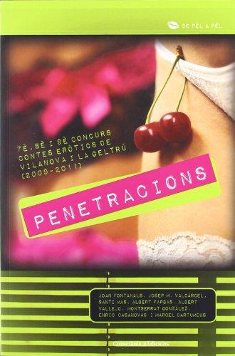 penetracions-7e-8e-i-9e-concurs-de-contes-eerotics-de-vilanova-i-la-geltru-2009-2011-de-pel-a-pel