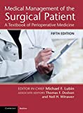 Medical Management of the Surgical Patient: A Textbook of Perioperative Medicine