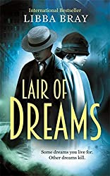 Lair of Dreams: A Diviners Novel by Libba Bray (2015-08-25)