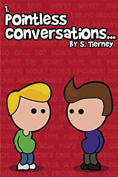 Pointless Conversations: Superheroes by [Tierney, Scott]