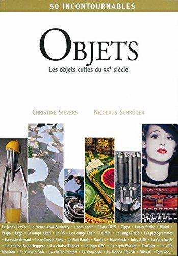 Objets : Les objets cultes du XXe siècle
