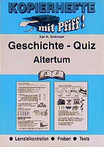 Geschichte-Quiz / Lernzielkontrollen: Geschichte-Quiz, Altertum