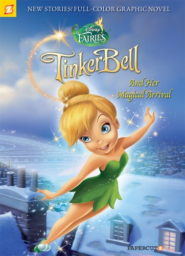 Tinker Bell and Her Magical Arrival
