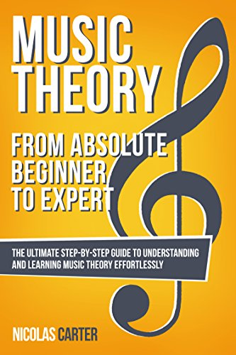 Music-Theory-From-Beginner-to-Expert-The-Ultimate-Step-By-Step-Guide-to-Understanding-and-Learning-Music-Theory-Effortlessly
