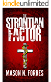The Strontian Factor: The Delusion of God's Will.