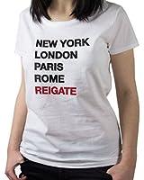 NEW - NY London Paris Rome Reigate - Women's White T-Shirt - Funny Ironic Humour Joke