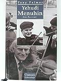 Yehudi Menuhin : ein Portr?t