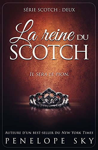 La reine du scotch par [Sky, Penelope]