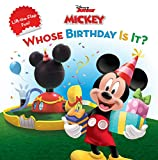 Whose Birthday Is It?: A Lift-The-Flap Surprise Story (Disney's Mickey Mouse Club)