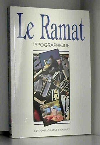 Le Ramat typographique par Aurel Ramat
