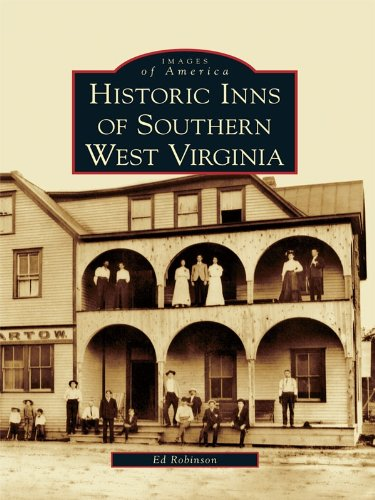 Historic Inns of Southern West Virginia (Images of America) (English Edition) Greenbrier Hotel