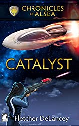 Catalyst (Chronicles of Alsea Book 4) (English Edition)