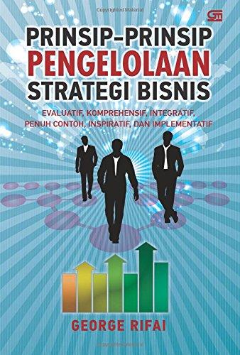 Prinsip Pengelolaan Strategi Bisnis