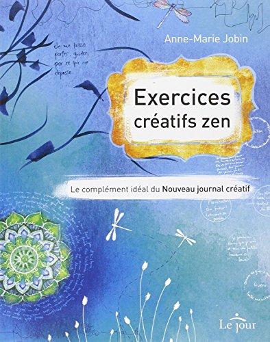 Exercices créatifs zen par Anne-Marie Jobin