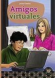 Amigos virtuales: Spanische Lektüre für das 1. Lernjahr. Mit Annotationen und Zusatztexten (Teen Readers (Spanisch))