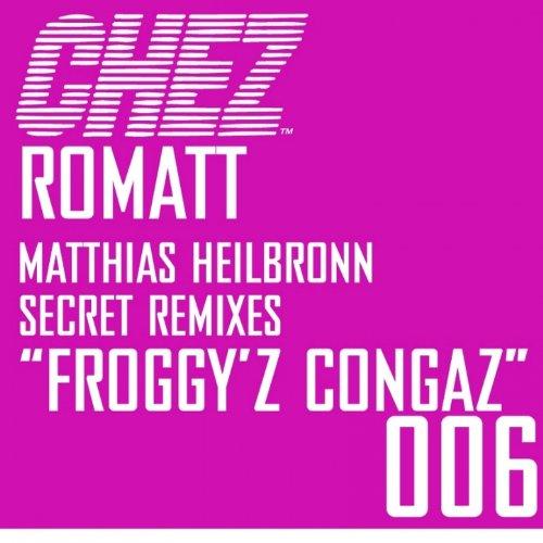 Froggy\'z Congaz Secret Remixes [Clean]