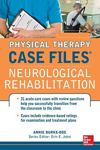 Physical Therapy Case Files: Neurological Rehabilitation by Annie Burke-Doe (2013-10-08)