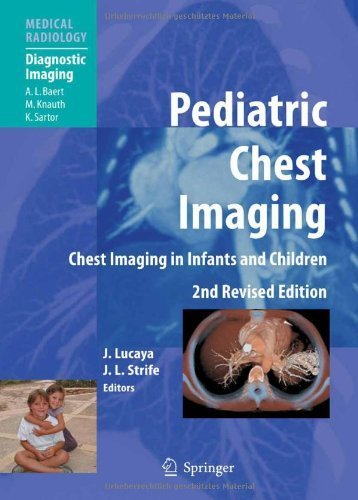 Pediatric Chest Imaging: Chest Imaging in Infants and Children (Medical Radiology / Diagnostic Imaging) (2007-11-08)