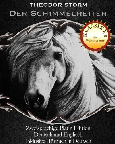 Der Schimmelreiter - Platin Edition (Zweisprachige Platin Edition inklusive deutsches  Hörbuch 2)