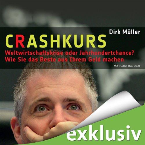Buchseite und Rezensionen zu 'Crashkurs - Weltwirtschaftskrise oder Jahrhundertchance?' von Dirk Müller