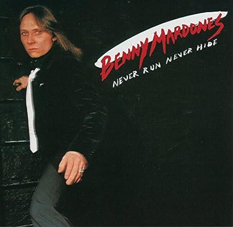 Benny Mardones - Never Run Never