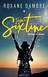 Signé Sixtine: Derrière les étoiles
